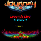 Legends Live in Concert (Live in Denver, CO, May 9, 1979) by Journey