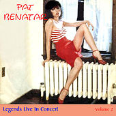 Legends Live in Concert (Live in Denver, CO, 1980) von Pat Benatar
