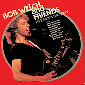 Live At The Roxy, Hollywood, 1981 de Bob Welch