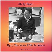 Flip / The Sound Effects Manne (All Tracks Remastered) by Shelly Manne