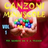 Canzoni minuscole Vol. 1 (Per bambini da 0 a 99 anni) di Serena E I Bimbiallegri