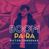 Boom Pa Ra de Victor Cardenas