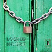 Locked House de Various Artists
