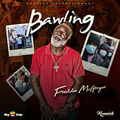 Bawling by Freddie McGregor