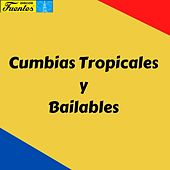 Cumbias Tropicales y Bailables de Joe Arroyo, Lisandro Meza, Lucho Bermudez, Pacho Galán, Pastor López, The Latin Brothers