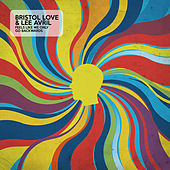 Feels Like We Only Go Backwards by Bristol Love