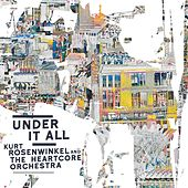 Under It All by Kurt Rosenwinkel