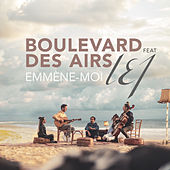 Emmène-moi by Boulevard des airs