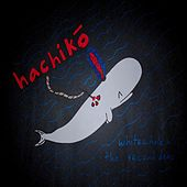 Whitewhale Or: The Second Demo van Hachikō