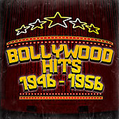 Bollywood Hits 1946 - 1956 by Various Artists