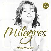 Milagres (Ao Vivo) de Márcio Couth