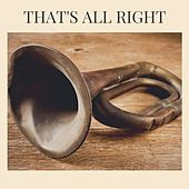 That's All Right by Mose Allison