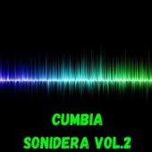 Cumbia Sonidera, Vol. 2 by Los Rodarte, Los Yonic's, Rayito Colombiano, Simba Musical, Sonido Mazter, triny y la leyenda