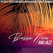 Bossa Nova and Jazz di Various Artists