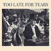Too Late for Tears de Llyod Price Lloyd Price