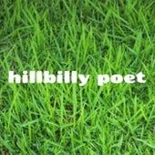 Hillbilly Poet by Hillbilly Poet
