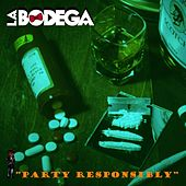 Party Responsibly by Bodega