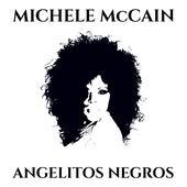 Angelitos Negros - Benjamin Kristof Rakun Edit de Michele Mccain