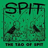 The Tao of Spit (Remastered) de Spit