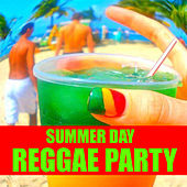 Summer Day Reggae Party von Various Artists