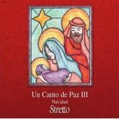 Un Canto de Paz III: Navidad von Stretto