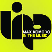 In The Music by Max Komodo