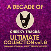 A Decade Of Cheeky: Ultimate Collection, Vol. 8 de Various Artists
