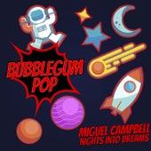 Nights Into Dreams von Miguel Campbell