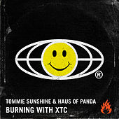 Burning With XTC de Tommie Sunshine