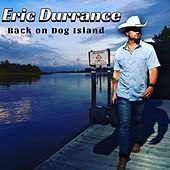 Back on Dog Island von Eric Durrance