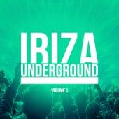 Ibiza Underground, Vol. 1 by Various Artists