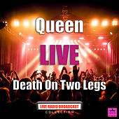 Death On Two Legs (Live) by Queen
