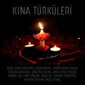 Kına Türküleri von Çeşitli Sanatçılar
