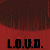 L.O.U.D. von The Agency