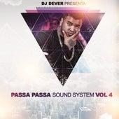 Passa Passa Sound System, Vol. 4 by DJ Dever