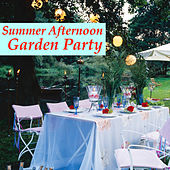 Summer Afternoon Garden Party von Various Artists