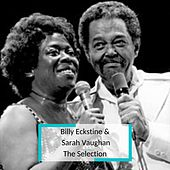 Billy Eckstine &  Sarah Vaughan - The Selection de Billy Eckstine