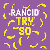 TRY SO HARD by Rancid