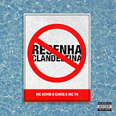 Resenha Clandestina by Mc Kevin o Chris