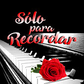 Sólo Para Recordar by Grupo California y Jimmy de León