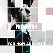 For Now And Ever de Rmfh