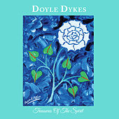 Treasures of the Spirit by Doyle Dykes