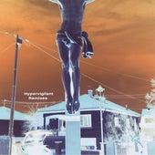 Hypervigilant Remixes by Steven A. Clark