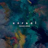 Unreal von Prevail Amoh