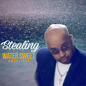 Stealing Water Sweet by Ambelique