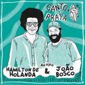 Canto da Praya - Hamilton de Holanda e João Bosco Ao Vivo de Hamilton de Holanda