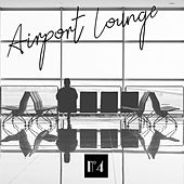 Airport Lounge, No 4 de Various Artists