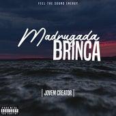 Madrugada Brinca by Jovem Creator