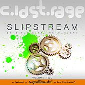 SlipStream Volume Two by Cold Storage