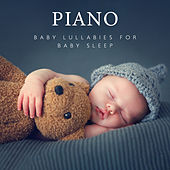 PIANO Baby Lullabies for Baby Sleep (Classical Piano Music) de Various Artists